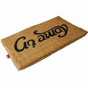 Come In Now Go Away by Doormat Content Gallery Come In Go Away Quot Ambigram Quot