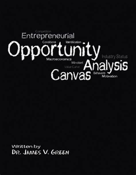 the opportunity analysis canvas for student entrepreneurs books v green the opportunity analysis canvas free