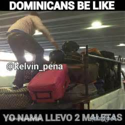 Funny Dominican Memes - the 25 best dominicans be like ideas on pinterest