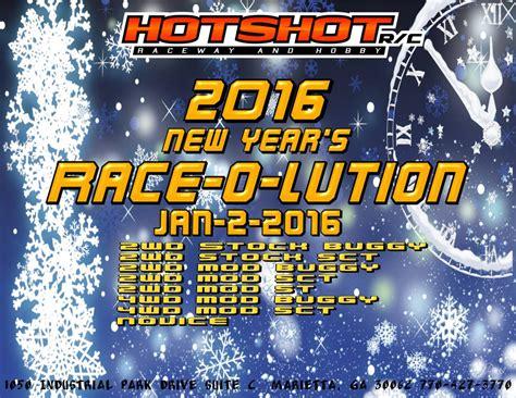 new year race r c tech forums hotshotrc raceway presents the 2016
