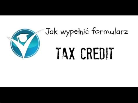 Tax Credit Form Jak Wypelnic Jak Wypelnic Formularz Tax Credit Child Tax Credit Working Tax Credit