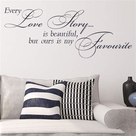 Wall Decal Every Story Is Beautiful Ours Is My Favorite every story is beautiful but ours is my favourite wall sticker decals