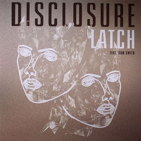 sam smith latch lyrics 1000 ideas about latch disclosure on pinterest sam