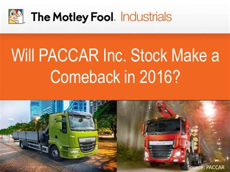 paccar inc will paccar inc stock a comeback in 2016