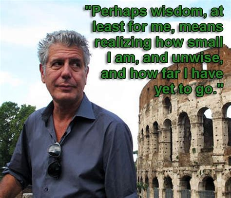 anthony bourdain and tre cool awesome anthony bourdain quotes grow up age croning