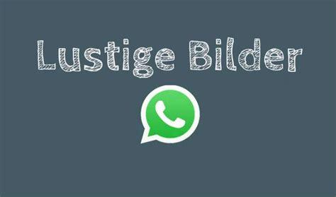 Lustige Whatsapp Sticker Download by Bildergalerie Whatsapp Lustige Bilder Zum Versenden