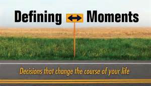 Defining Moment Essay by Course Sinclair Grade 9 Section Defining Moments