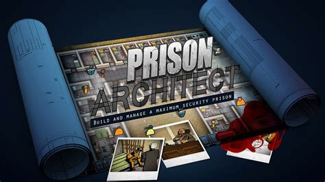 prison architect riceve un aggiornamento a sorpresa prison architect disponibile anche su mobile