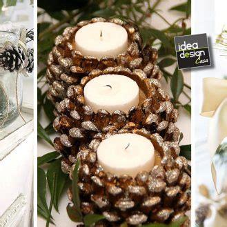 decorare pigne x natale decorazioni natalizie con le pigne ecco 20 idee
