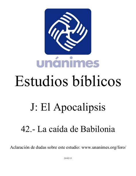 estudio biblico job 42 j 42 la caida de babilonia