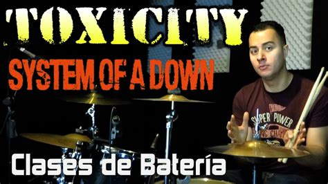 drum tutorial toxicity 191 c 243 mo tocar toxicity en bater 237 a system of a down