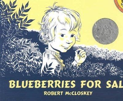 blueberries for sal books 22 best images about mccloskey robert on