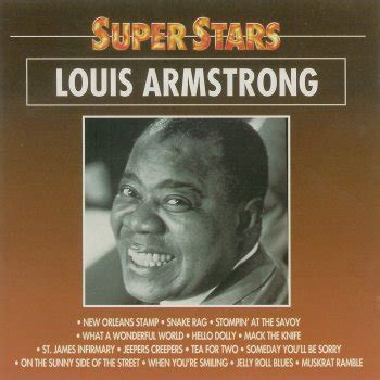 louis armstrong what a wonderful world testo tea for two testo louis armstrong testi canzoni mtv