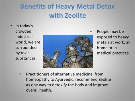 Zeolites Detox Heavy Metals by Benefits Of Heavy Metal Detoxification With Zeolite