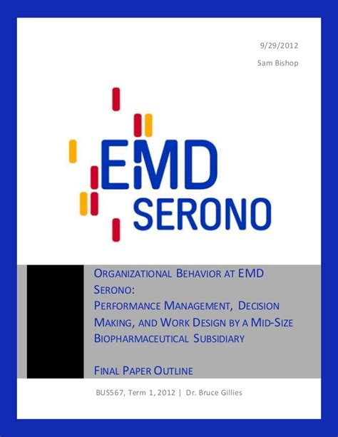 Mba In Organizational Behavior In India by Emd Serono Analysis Mba Organizational Behavior Class
