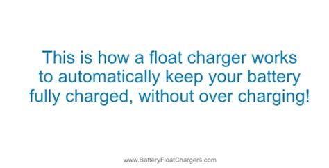 how does a battery charger work on a boat how does a float charger work