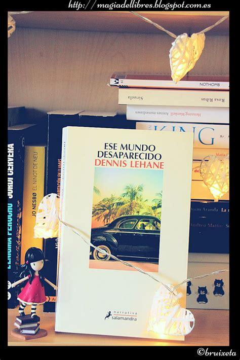 libro ese mundo desaparecido la m 224 gia dels llibres ese mundo desaparecido