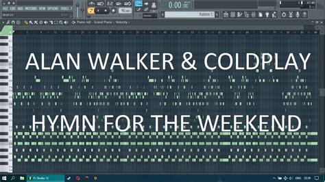 alan walker hymn alan walker coldplay hymn for the weekend fl studio