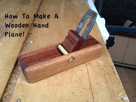 how to make wooden how to make a wooden plane
