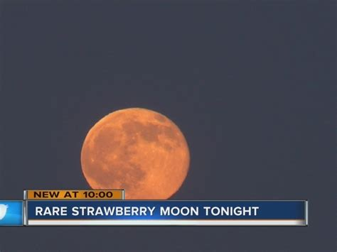 rare strawberry moon rises first day of summer plus did you see it rare strawberry moon rises during summer