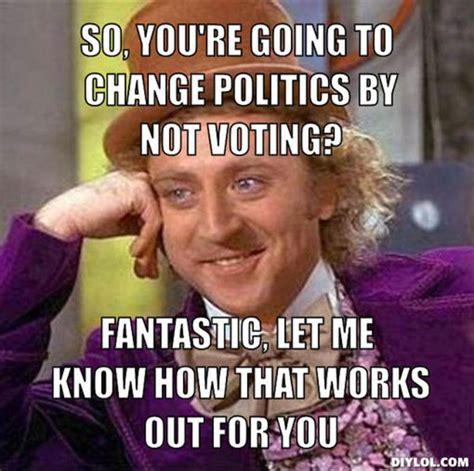 voting memes 10 reasons to vote cus