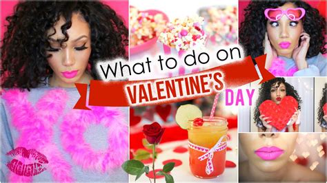 what to do on s day diys makeup snacks