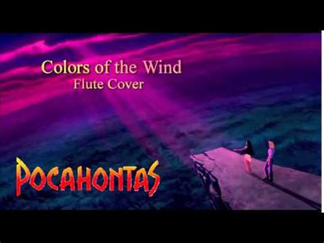 colors of the wind instrumental disney s quot pocahontas quot colors of the wind flute cover