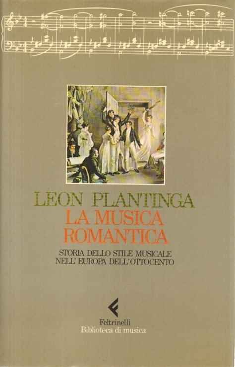 libreria romantica la musica romantica plantinga musica musica