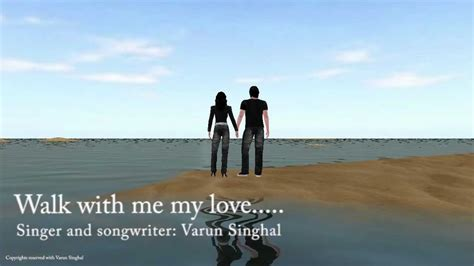 how to my to walk with me walk with me my by varun singhal