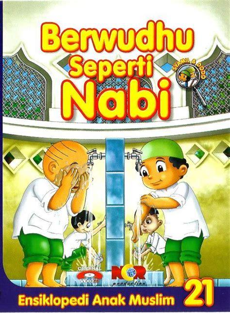 film anak islami download berwudhu seperti nabi 187 187 toko buku islam online jual