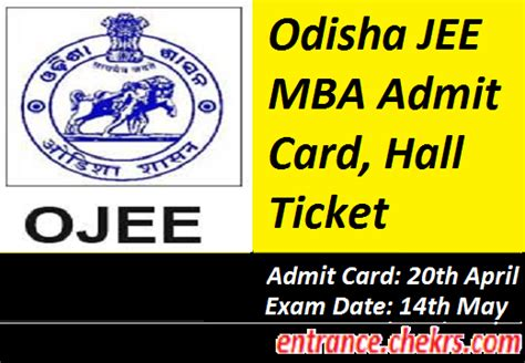 Mba Is My Ticket by Odisha Jee Mba Admit Card 2017 Ojee Mba Entrance
