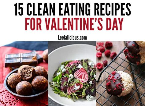 10 Most Recipes For Valentines Day by Clean Recipes For S Day Leelalicious