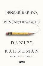 pdf libro e pensar rapido pensar despacio thinking fast and slow descargar pensar r 225 pido pensar despacio de daniel kahneman blog de libros