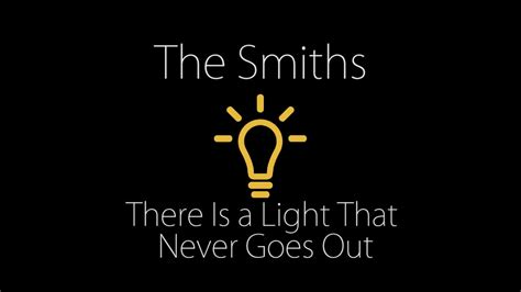 never out clear lights the smith there is a light that never goes out with lyrics