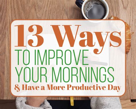 13 ways to improve your morning routine and a more