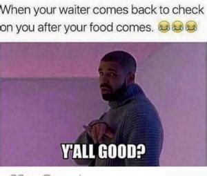 Funny Waitress Memes - hotline bling meme kappit