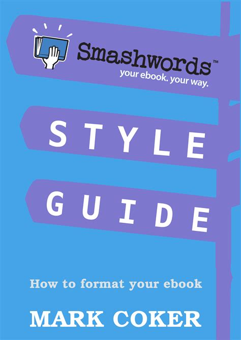 smashwords smashwords style guide a book by mark coker