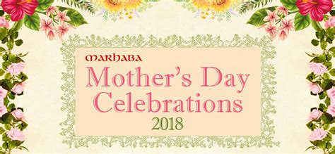 when is mothers day 2018 s day celebrations in doha marhaba l qatar s