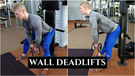 wall deadlifts the best lower back isolation exercise