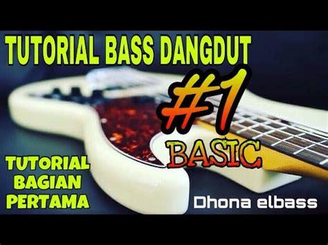 cara bermain gitar dangdut tutorial cara bermain bass dangdut yang benar pelajaran