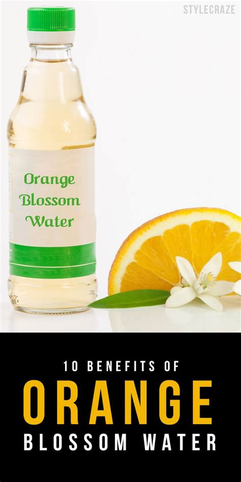 Girlawhirl Discovers The Secret To Benefits Big Beautiful by 11 Best Orange Blossom Water A Refreshing Toner Images