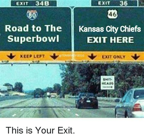 And The City The Is Here by Exit 36 Exit 34b 46 80 Road To The Kansas City Chiefs