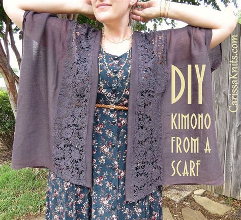 diy kimono refashioned from a scarf by carissaknits my
