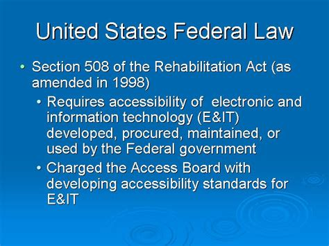section 508 of the rehabilitation act requires federal agencies to united states federal law