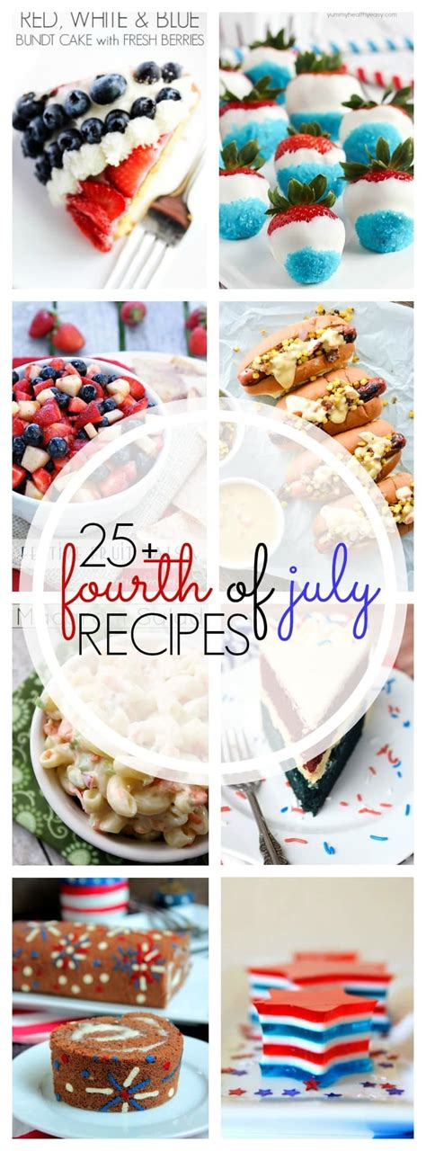 25 must see july 4th recipes yummy healthy easy