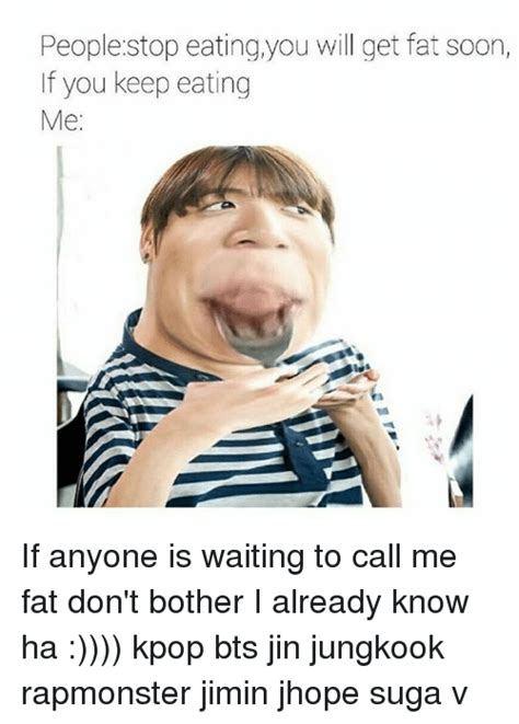 What To Eat When You Are In Waiting Or What Everywoman Should About Pregnancy And Diet Part 3 by 25 Best Memes About Kpop Bts Kpop Bts Memes