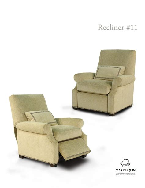Custom Recliner Chairs by Recliners Marroquin Custom Upholstery