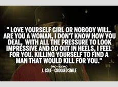 J Cole Crooked Smile Quotes Tumblr