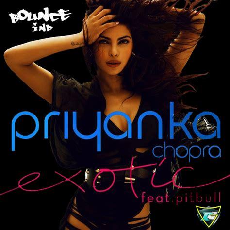 exotic mp3 by priyanka chopra priyanka chopra exotic ft pitbull 720p hd video song