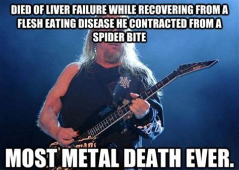 Funny Metal Memes - the all mighty jeff hanneman heavy metal know your meme